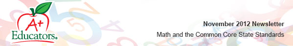 November 2012 Newsletter - Common Core State Standards and Math